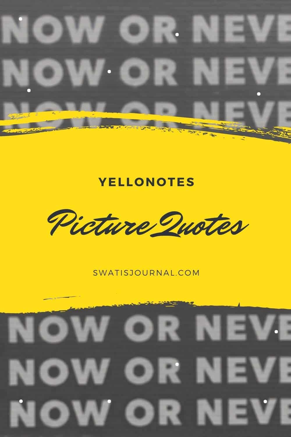 Yellownotes – Daily Quotes | Quote of the Week | April 2020 | Week 04 5 (1)