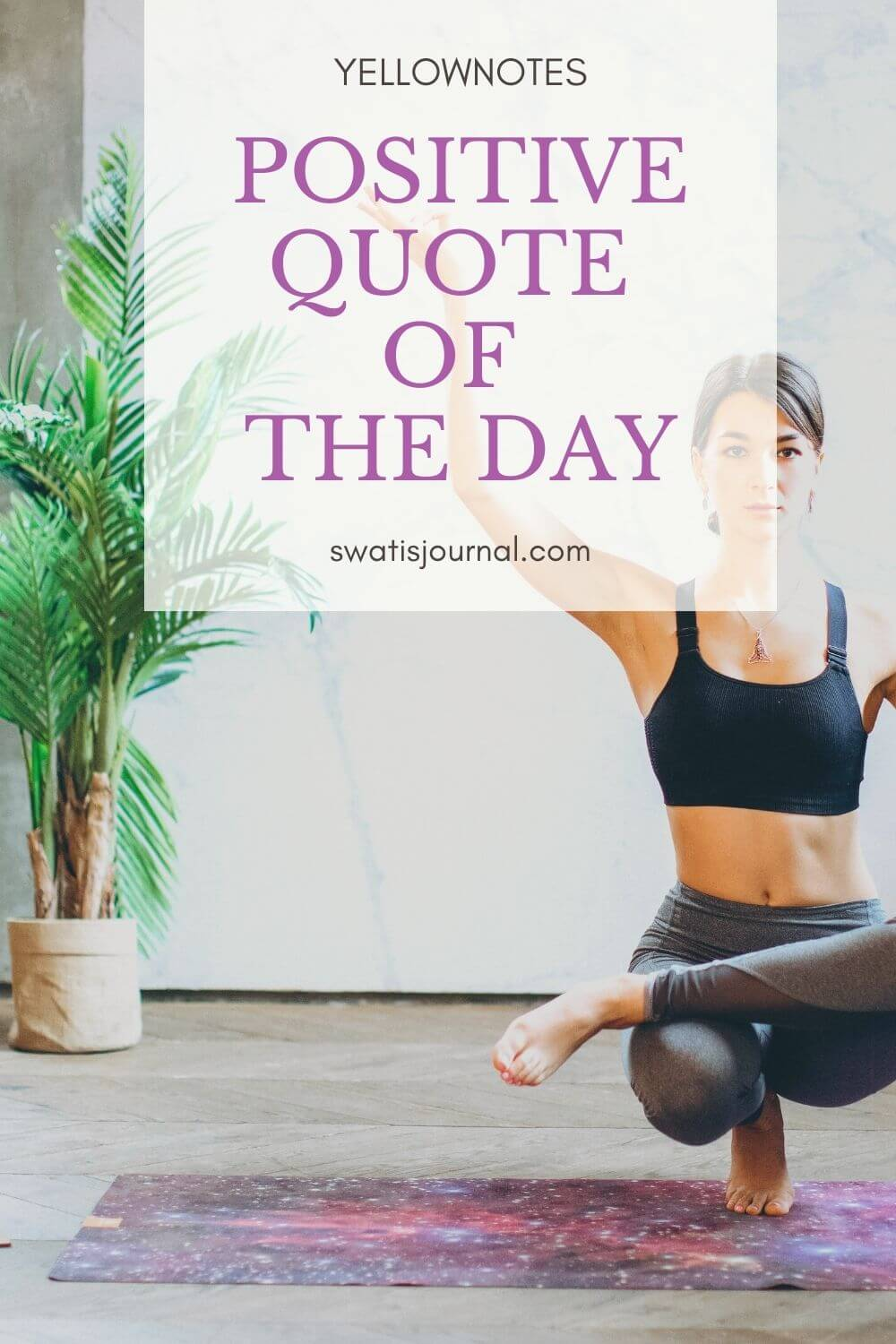Yellownotes – Daily Quotes | Quote of the Week | May 2020 | Week 01 5 (1)